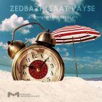 کاور آهنگ ZedBazi - Saat Vayse