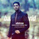 کاور آهنگ Alishmas - Baroon Barid (Ft Khashayar Zico)