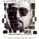 کاور آهنگ Mohammadreza Avazpour - Hypnotizm