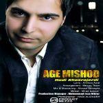 کاور آهنگ Hadi Khosrojerdi - Age Mishod
