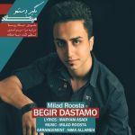 کاور آهنگ Milad Roosta - Begir Dastamo