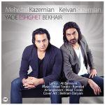کاور آهنگ Keivan & Mehrdad Kazemian - Yade Eshghet Bekheir
