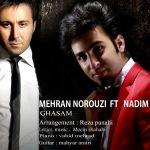 کاور آهنگ Nadim - Ghasam (Ft. Mehran Norouzi)