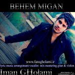 کاور آهنگ Iman Gholami - Behem Migan