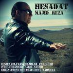 کاور آهنگ Majid Reza - Hesadat