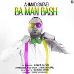 کاور آهنگ Ahmad Safaei - Ba Man Bash