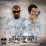 Yas - Sound Of Unity (Ft. TECH N9NE)