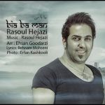 کاور آهنگ Rasoul Hejazi - Bia Ba Man