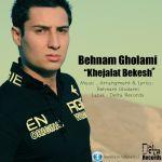 Behnam Gholami - Khejalat Bekesh