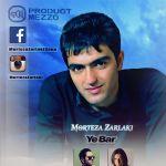 کاور آهنگ Morteza Zarlaki - Ye Bar