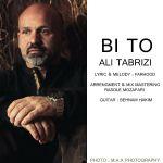 کاور آهنگ Ali Tabrizi - Bi To