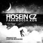 Hossein Cz - Faramoosh Kon