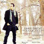کاور آهنگ Behnam Kasra - Lamse Dastat