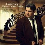 کاور آهنگ Saeid Kord - Mikham Vabaste Basham