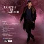 کاور آهنگ Pooria Zamani - Lahze Be Lahze