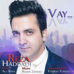کاور آهنگ Reza Hadadi - Vay