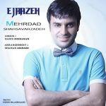 کاور آهنگ Mehrdad Shahsavar Zadeh - Ejaazeh