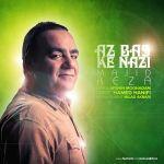 کاور آهنگ Majid Reza - Az Bas Ke Nazi