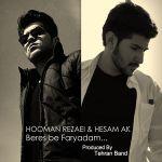 کاور آهنگ Hooman Rezaei - Beres be Faryadam(Ft. Hessam AK)