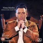 کاور آهنگ Nima Masiha - Ehsase DelBastan