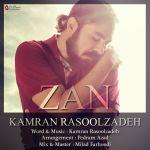 کاور آهنگ Kamran Rasoolzadeh - Zan