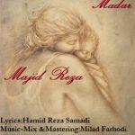 کاور آهنگ Majid Reza - Madar