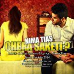 کاور آهنگ Nima Tias - Chera Saketi