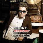 کاور آهنگ Shahin S2 - Be Khodet Beres