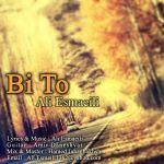 کاور آهنگ Ali Esmaeili - Bi To