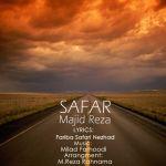کاور آهنگ Majid Reza - Safar