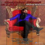 کاور آهنگ Mehdi Markazi - Khoshhalam Mikhandi