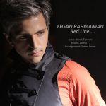 کاور آهنگ Ehsan Rahmanian - Red Line
