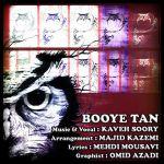 کاور آهنگ Kaveh Soory - Booye Tan