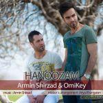 کاور آهنگ Armin Shirzaad - Hanoozam(Ft. Omikey)
