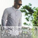 کاور آهنگ Babak Arazm - Ehsase Beynemoon