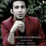 کاور آهنگ Mehran Norouzi - Tamome Jonami