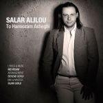 کاور آهنگ Salar Alilou - To Hanoozam Asheghi