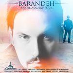 کاور آهنگ Shahed Sadeghpour - Barandeh