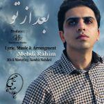 کاور آهنگ Mehdi Rahim - Bad Az To