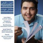 کاور آهنگ Amin Rafiee - Be Khatere Khodet