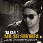 کاور آهنگ Milad Shokri - Bi Kasi