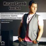 کاور آهنگ Masoud Saeedi - Koocheh