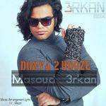 کاور آهنگ Masoud 3rkan - Donya 2 Rooze