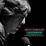 کاور آهنگ Mani Rahnama - Lalaei Baroon
