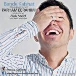 کاور آهنگ Parham Ebrahimi - Bande Kafshat