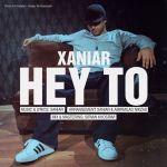 کاور آهنگ Xaniar - Hey To