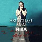 کاور آهنگ Nika - Ashegham Man