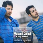 کاور آهنگ Masoud Saeedi - Aroom Nadaram (Ft Arjhang Mazaheri)