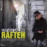 کاور آهنگ Erfan Salimi - Rafte