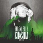 کاور آهنگ Erfan Solh - khashm
